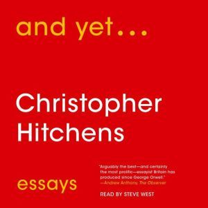 And Yet... Essays, Christopher Hitchens