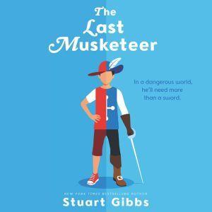 The Last Musketeer, Stuart Gibbs