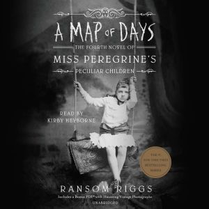 A Map of Days, Ransom Riggs