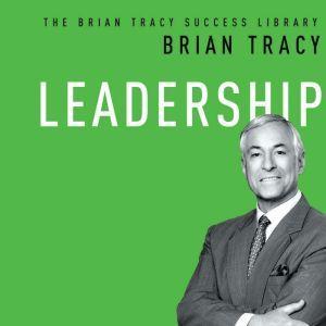 Leadership, Brian Tracy
