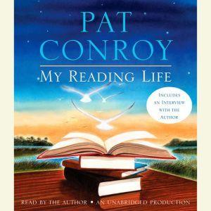 My Reading Life, Pat Conroy