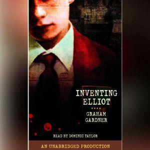 Inventing Elliot, Graham Gardner