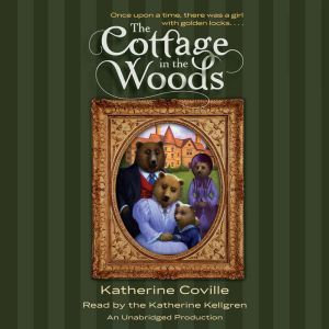 The Cottage in the Woods, Katherine Coville