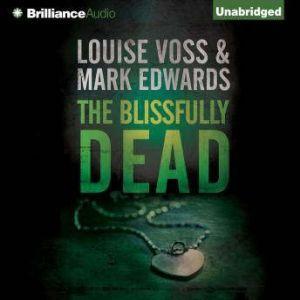The Blissfully Dead, Mark Edwards