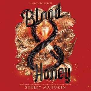 Blood & Honey, Shelby Mahurin