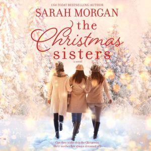 The Christmas Sisters, Sarah Morgan