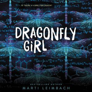 Dragonfly Girl, Marti Leimbach