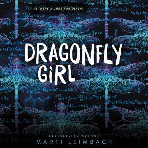 Dragonfly Girl, Marti Leimbach