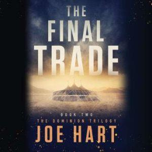 The Final Trade, Joe Hart