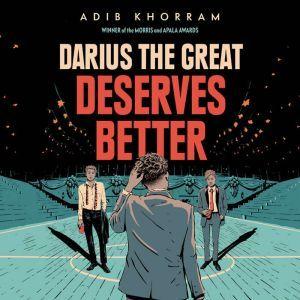 Darius the Great Deserves Better, Adib Khorram