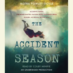 The Accident Season, Moira Fowley-Doyle