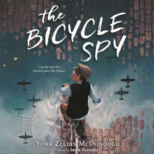 The Bicycle Spy, Yona Zeldis McDonough