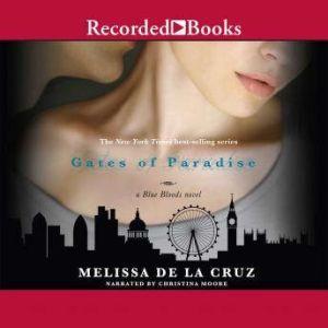 The Gates of Paradise, Melissa De La Cruz