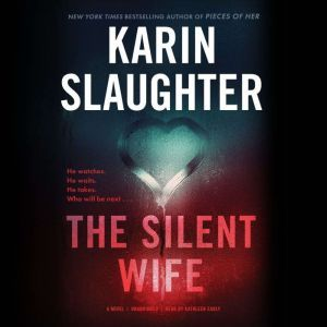 The Silent Wife, Karin Slaughter