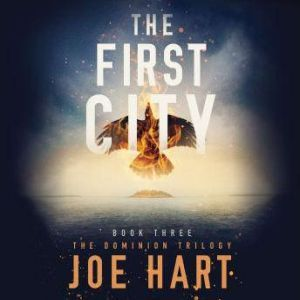 The First City, Joe Hart