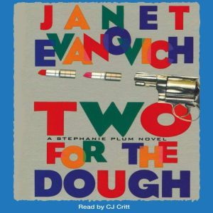 Two for the Dough, Janet Evanovich