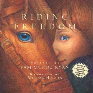 Riding Freedom, Pam Muoz Ryan