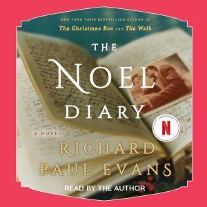 The Noel Diary, Richard Paul Evans