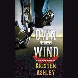 Own the Wind A Chaos Novel, Kristen Ashley