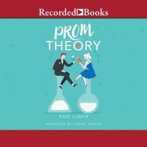 Prom Theory, Ann LaBar