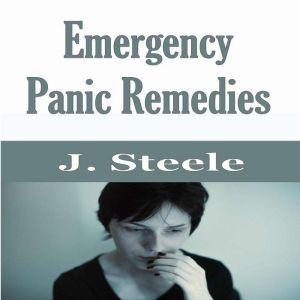 Emergency Panic Remedies, J. Steele