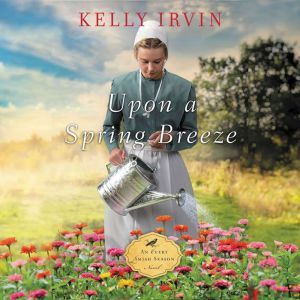 Upon a Spring Breeze, Kelly Irvin