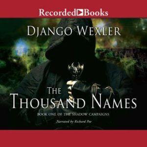 The Thousand Names, Django Wexler