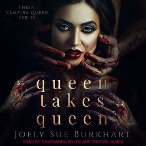 Queen Takes Queen, Joely Sue Burkhart