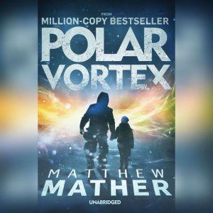 Polar Vortex, Matthew Mather