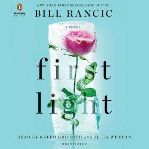 First Light, Bill Rancic