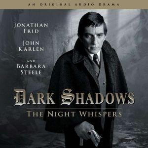 Dark Shadows - The Night Whispers, Stuart Manning