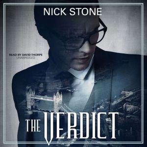 The Verdict, Nick Stone