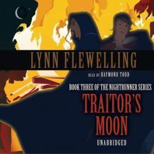 Traitor's Moon, Lynn Flewelling