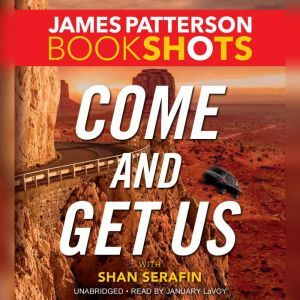 Come and Get Us, James Patterson