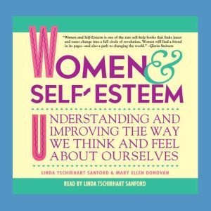 Women & Self-Esteem, Linda Tschirhart Sanford