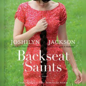 Backseat Saints, Joshilyn Jackson