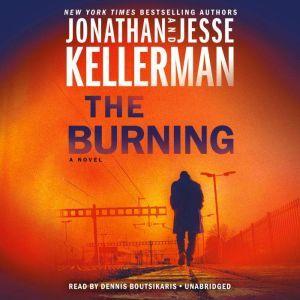 The Burning A Novel, Jonathan Kellerman