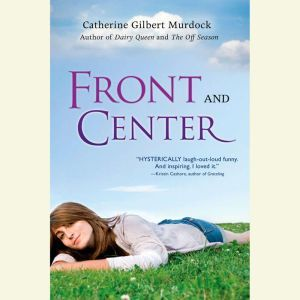 Front and Center, Catherine Gilbert Murdock