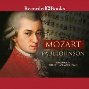 Mozart: A Life, Paul Johnson