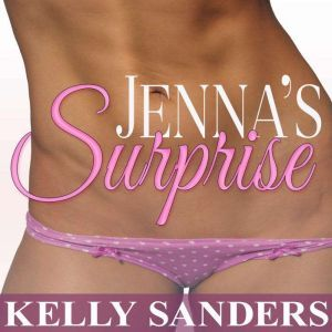 Jenna�s Surprise, Kelly Sanders