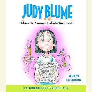 Otherwise Known as Sheila the Great, Judy Blume