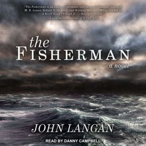 The Fisherman, John Langan