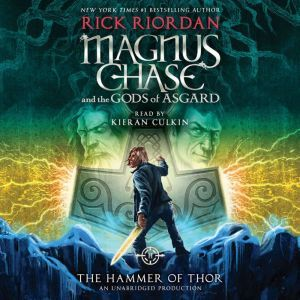 Magnus Chase and the Gods of Asgard, Book Two: The Hammer of Thor, Rick Riordan