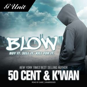 Blow, 50 Cent; Kwan