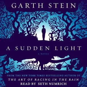 A Sudden Light, Garth Stein