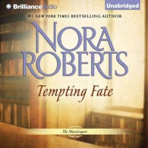 Tempting Fate, Nora Roberts