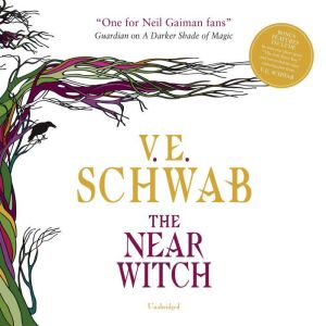 The Near Witch, V. E. Schwab