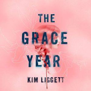 The Grace Year, Kim Liggett