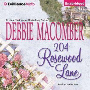 204 Rosewood Lane, Debbie Macomber