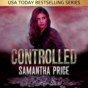 Controlled: Heist Thriller, Samantha Price